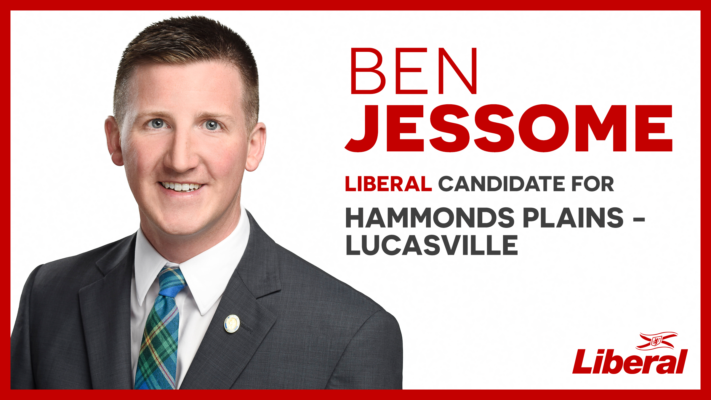 Ben Jessome, Liberal Candidate for Hammonds Plains-Lucasville